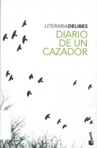 090209 DIARIO DE UN CAZADOR Delibes